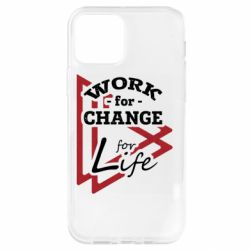 Чохол для iPhone 12 Pro Work for change for life
