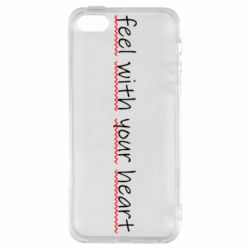 Чохол для iPhone 5S feel with your heart