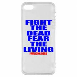 Чехол для iPhone 5S Fight the dead fear the living