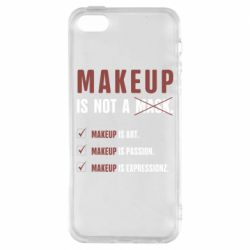 Чохол для iPhone 5S Make Up Is Not A Mask