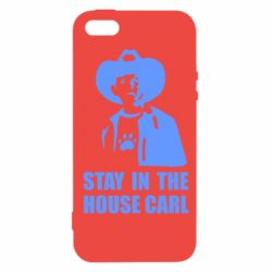 Чехол для iPhone 5S Stay in the house Carl