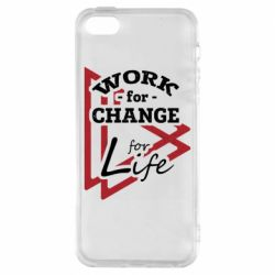 Чохол для iPhone 5S Work for change for life