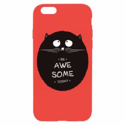 Чохол для iPhone 6 Be Awesome Today!
