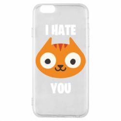 Чохол для iPhone 6 I hate you