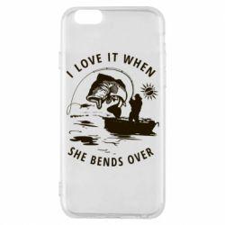 Чохол для iPhone 6 I love it when she bends over