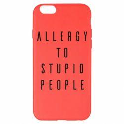 Чохол для iPhone 6 Plus/6S Plus Allergy To Stupid People