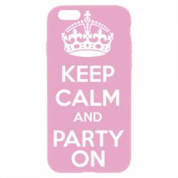 Чехол для iPhone 6S KEEP CALM and PARTY ON