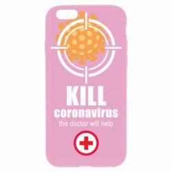 Чохол для iPhone 6S Kill coronavirus the doctor will help