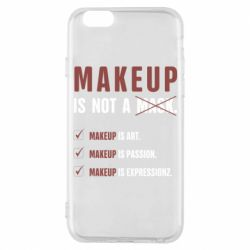 Чохол для iPhone 6S Make Up Is Not A Mask