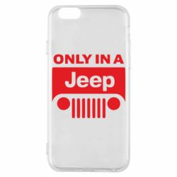 Чехол для iPhone 6S Only in a Jeep