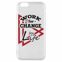 Чохол для iPhone 6S Work for change for life