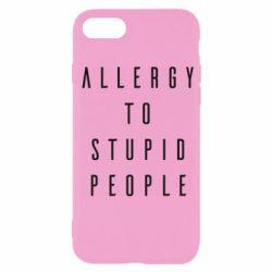 Чохол для iPhone 7 Allergy To Stupid People