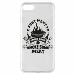 Чохол для iPhone 7 Drink Beer And Smoke Some Meat