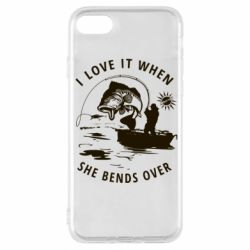 Чохол для iPhone 7 I love it when she bends over