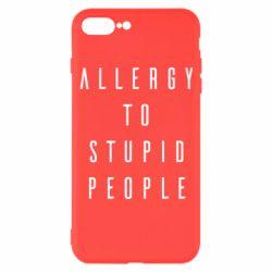Чохол для iPhone 7 Plus Allergy To Stupid People