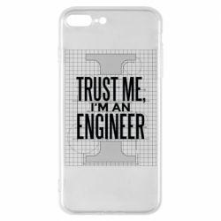 Чохол для iPhone 7 Plus Довірся мені я інженер