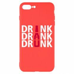 Чехол для iPhone 7 Plus Drink Drank Drunk