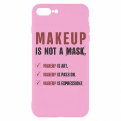 Чехол для iPhone 7 Plus Make Up Is Not A Mask