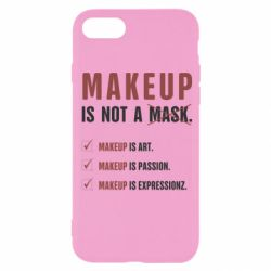 Чехол для iPhone 8 Make Up Is Not A Mask