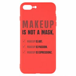 Чехол для iPhone 8 Plus Make Up Is Not A Mask