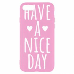 "Чохол для iPhone 8 Text: ""Have a nice day"""