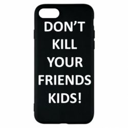 Чохол для iPhone SE 2020 Don't kill your friends kids!