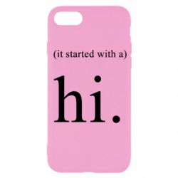 Чехол для iPhone SE 2020 It started with a. Hi.