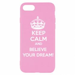 Чохол для iPhone SE 2020 KEEP CALM and BELIVE YOUR DREAM
