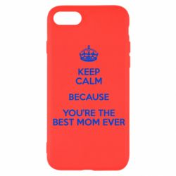Чехол для iPhone SE 2020 KEEP CALM because you're the best mom ever