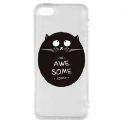 Чохол для iPhone SE Be Awesome Today!