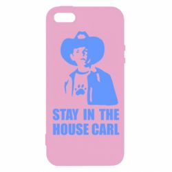 Чехол для iPhone SE Stay in the house Carl