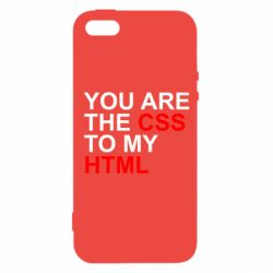 Чехол для iPhone SE You are CSS to my HTML