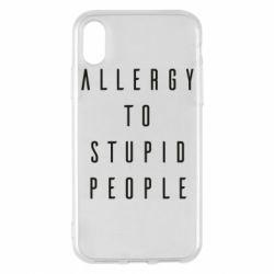 Чохол для iPhone X/Xs Allergy To Stupid People