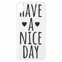 "Чохол для iPhone XR Text: ""Have a nice day"""