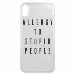 Чохол для iPhone Xs Max Allergy To Stupid People