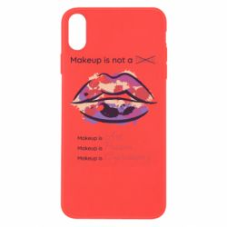 Чохол для iPhone Xs Max Make Up Is Not A Mask LIps