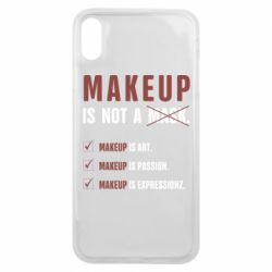 Чехол для iPhone Xs Max Make Up Is Not A Mask