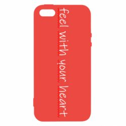 Чохол для iPhone 5 feel with your heart