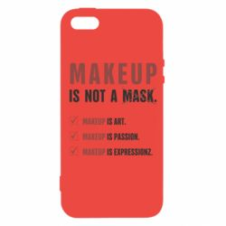 Чехол для iPhone5/5S/SE Make Up Is Not A Mask
