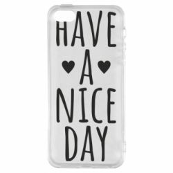 "Чохол для iphone 5/5S/SE Text: ""Have a nice day"""