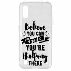 Чохол для Samsung A01/M01 Believe you can and you're halfway there
