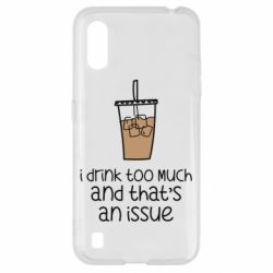 Чохол для Samsung A01/M01 I drink too much and that's an issue