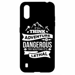 Чохол для Samsung A01/M01 If you think adventure is dangerous try routine it's lethal