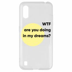Чехол для Samsung A01/M01 Wtf are you doing in my dreams?