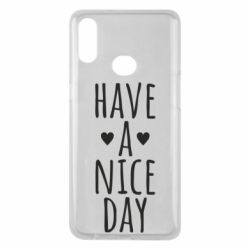 "Чохол для Samsung A10s Text: ""Have a nice day"""