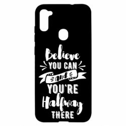 Чохол для Samsung A11/M11 Believe you can and you're halfway there