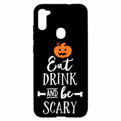 Чохол для Samsung A11/M11 Eat Drink and be Scary