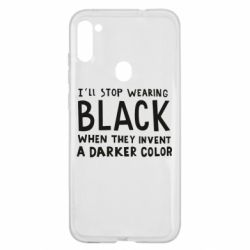 Чохол для Samsung A11/M11 i'll stop wearing black when they invent a darker color