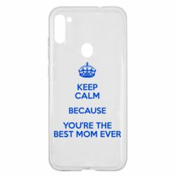 Чехол для Samsung A11/M11 KEEP CALM because you're the best mom ever