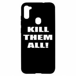 Чехол для Samsung A11/M11 Kill them all!